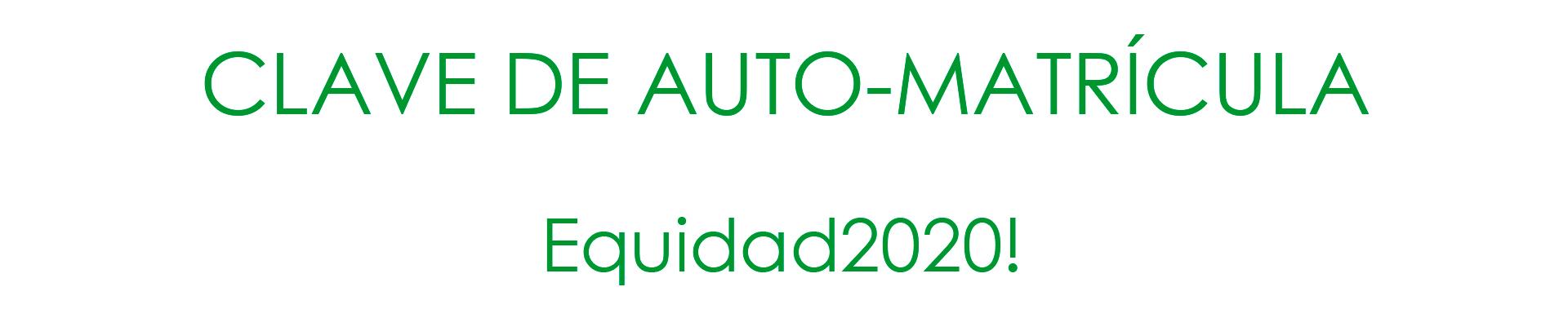 Clave Equidad2020!